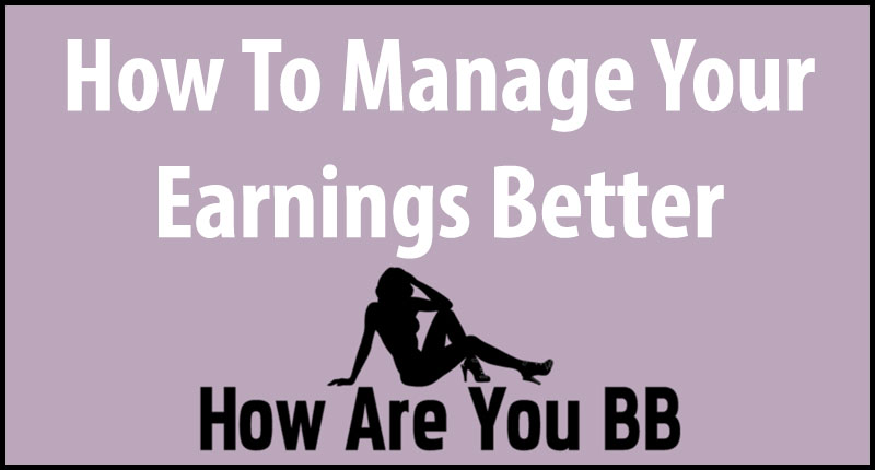 Manage Your Earnings
