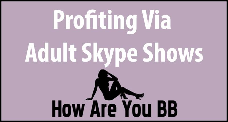 Skype Sex Shows