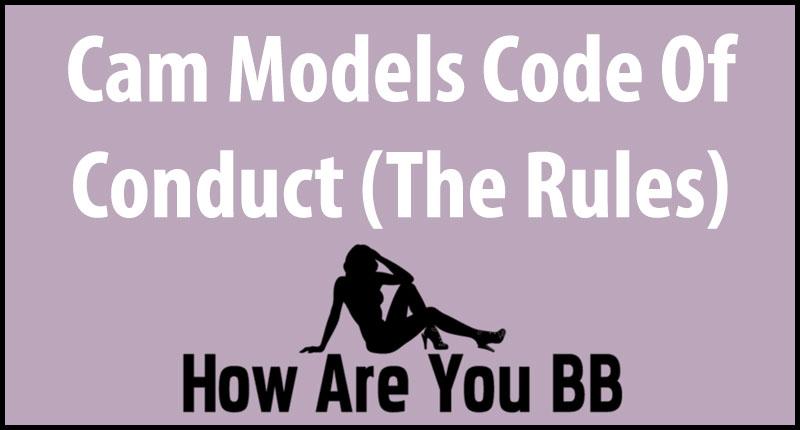 cam model code of conduct