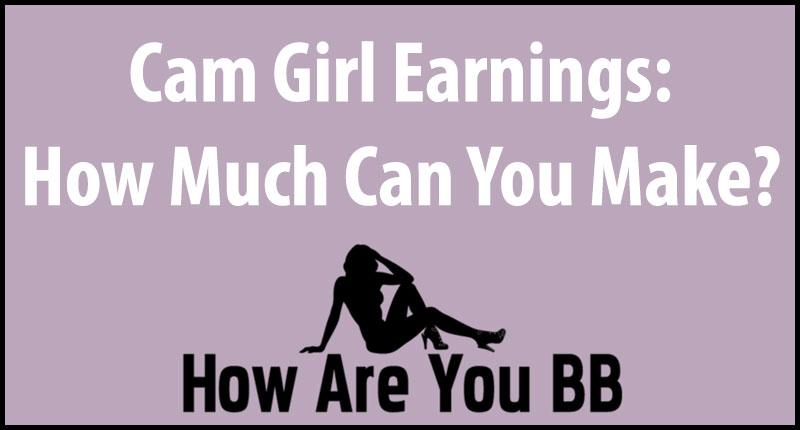 cam girl money
