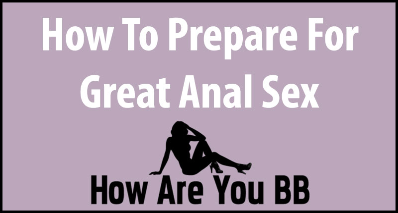 anal sex tips