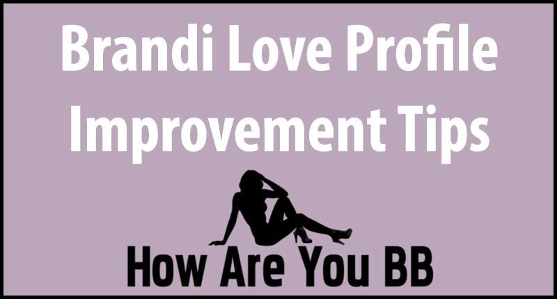 Brandi Love Tips
