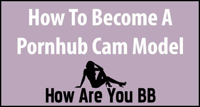 Pornhub Cam Model