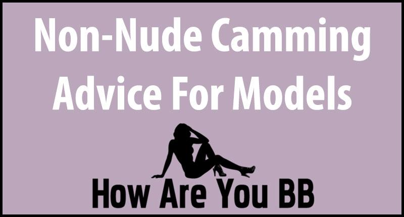 Non-nude cam tips